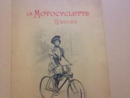 LA MOTOCYCLETTE WERNER, CATALOGUE DE VENTE,1900, 40 Av De La Grande Armée - Publicités