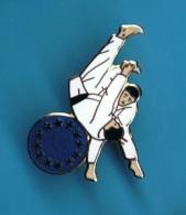 1 PIN'S  //  ** JUDO EUROPÉEN ** - Judo