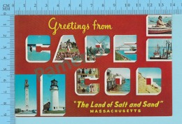 Greetings From - Cape Cod The Land Of Salt And Sand , Multiview In Letters  - Massachusetts USA - 2 Scans - Souvenir De...