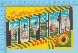 Greetings From -  Topeka Kansas, Multiview   - USA - 2 Scans - Souvenir De...