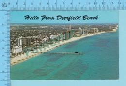 Hello From - DeerField Beach -  Florida USA - 2 Scans - Souvenir De...