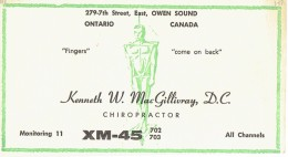 """Very Old QSL From XM-45702 703, Kenneth W. MacGillivray """"The Chiropractor"""", Owen Sound, Ontario Canada 2/1/1968 - CB"""