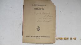 POESIE / LEON DEUBEL: AILLEURS. 1912. ENVOI - Auteurs Français
