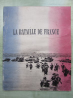 La Bataille De FRANCE - Office D´informations De Guerre Des Etats Unis - Revues & Journaux