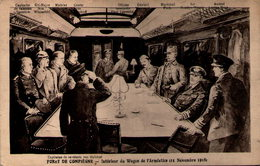 Forêt De COMPIÈGNE - Intérieur Du Wagon De L'Armistice (11 Novembre 1918) - Compiegne