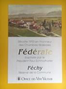 2032 -  Suisse Féchy Réserve De La Commune Récolte 1993 En L'honneur Des Chambres Fédérales - Politica (vecchia E Nuova)
