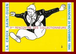 Salon Des Cartes Postale ( Carthophile ) à La Croix Saint Ouen  Dimanche 20 Novembre 1994 - Bolsas Y Salón Para Coleccionistas