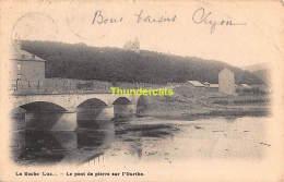 CPA  LA ROCHE LE PONT DE PIERRE SUR L'OURTHE - La-Roche-en-Ardenne