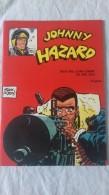Lotto Di 5 Johnny Hazard - 1974 - COMIC ART CRONOLOGICA - Disegni Frank Robbins - Classic (1930-50)