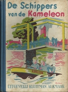 1e Druk 1949 DE SCHIPPERS VAN DE KAMELEON / H. DE ROOS / Uitg. KLUITMAN ALKMAAR Illustraties POL DOM  Collectorsitem - Boeken, Tijdschriften, Stripverhalen