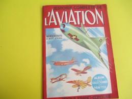 Histoire Compléte De L'Aviation/Docks Franc-Comtois/BESANCON-DIJON//1952   ALB30 - Albums & Catalogues