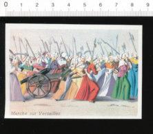 Chromo Image / Marche Sur Versailles / Révolution Française 5 Octobre 1789 /  Histoire De France / 126/56-B - Chromos
