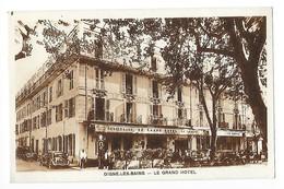 DIGNE LES BAINS  (cpa 04) Le Grand Hôtel   -   - L 1 - Digne