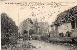 HEBUTERNE - Aspect De L' Eglise Bombardée  Et Incendiée Par Les Allemands   (91961) - Andere Gemeenten