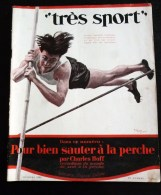 """REVUE """" TRES SPORT """" 1925 SAUT A LA PERCHE ILLUSTRATEUR BOXE ESCRIME PUBLICITE AVIRON CHASSE FOOTBALL AVIATEUR DAGNAUX - Books, Magazines, Comics"""