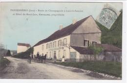 Jura - Pannessières - Route De Champagnole à Lons-le-Saunier Et Hôtel Du Mont-Jura, Chevillard Propriétaire - Non Classificati