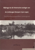 Bijdrage Tot De Historische Ecologie Van De Limburgse Kempen (1910-1950) Door Joel Burny