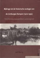 Bijdrage Tot De Historische Ecologie Van De Limburgse Kempen (1910-1950) Door Joel Burny - Histoire
