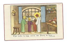 IMAGE PIEUSE..édit. Bouasse Jeune N AG 2238.. Illustrateur CALVET RAGNIAT.. Il Fait Tomber La Neige... - Imágenes Religiosas