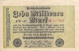 GERMANY 10 MILLION MARK 1923 P-106a XF/AU S/N RW-22 117595 [ DER106a ] - [ 3] 1918-1933: Weimarrepubliek