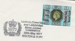 1977 Cover LOSTOCK, ROYAL SILVER JUBILEE CELEBRATIONS  Royalty CHEW MOOR, LADYBRIDGE Bolton GB Stamps - Royalties, Royals