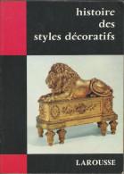 Edit Larousse - Histoire Des Styles Décoratifs De 194 Pages - Décoration Intérieure