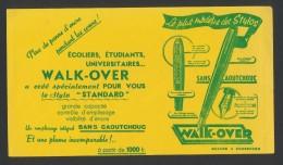 "Buvard  -  Stylo ""WALK-OVER"" Le Plus Moderne Des Stylos - Buvards, Protège-cahiers Illustrés"