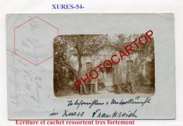 XURES-Maison Des Telephonistes-CARTE PHOTO Allemande-Guerre 14-18-1 WK-FRANCE-54-Feldpost- - France