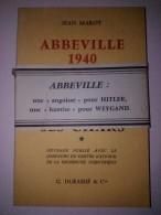 Abbeville 1940 - De Gaulle Au Combat Avec Ses Chars - Par Jean Marot - G. Durassié & Cie, 1967 - Picardie - Nord-Pas-de-Calais