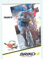 Franco BALLERINI . 2 Scans. Cyclisme. Briko Saeco - Cycling