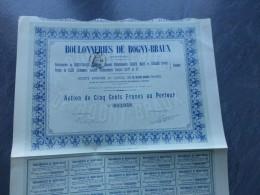 Ardennes, Boulonneries De BOGNY-BRAUX ; Lot De 6 Actions De 500 F 1913    ; Ref ACT B - Shareholdings