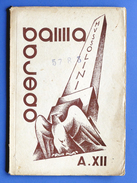 Fascismo - Opera Balilla - A. XII - 1934 - Histoire, Biographie, Philosophie