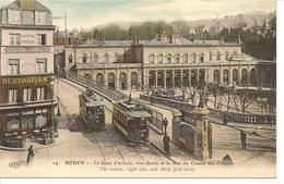 Rouen - La Gare D'arrivée, Rive Droite Et La Rue Du Chant Des Oiseaux - Rouen