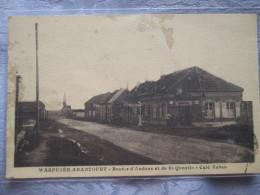 WARFUSEE ABANCOURT . ROUTE D AMIENS ET DE ST QUENTIN . CAFE TABAC. Tache - Autres Communes