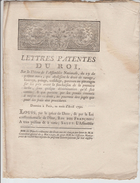 REVOLUTION LETTRES PATENTES DU ROI  4PAGES   ABOLITION DU DROIT DE RAVAGE. FAUTRAGE. .......DECRET DU 19 AVRIL 1790 VOIR - Décrets & Lois