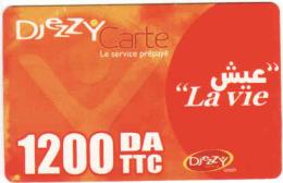 Algerie Recharge Djezzy 1200 DA  TTC Carte, La Vie - Algérie