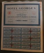 1939 - TITRE DE DIX ACTIONS DE 100 FRANCS -  HOTEL GEORGE V - Tourisme