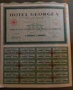 1939 - TITRE DE CENT ACTIONS DE 100 FRANCS -  HOTEL GEORGE V - PARIS - Tourisme