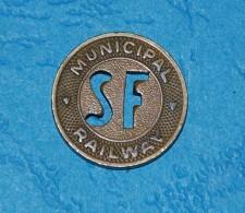 Vintage San Francisco Municipal Railway Token Fare Coin - Monedas/ De Necesidad