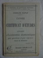 Livret Ancien - Livret D'Economie Domestique - Cerificat D'études 1891 - Livres, BD, Revues