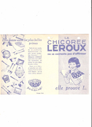 LA CHICOREE LEROUX - PETIT FASCICULE DE QUATRE PAGES - 1900 – 1949