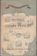Histoire Du Canada Français 1534 1763 - Claude De Bonnault - 1953 - 350 Pages -  études Colonailes - Histoire