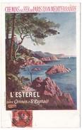 """CPA Chemins De Fer De Paris Lyon Méditerranée PLM """"L'Esterel Entre Cannes Et St Raphaël"""" - Chemins De Fer"""