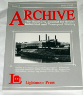 Archive Issue 6 The Quarterly Journal For British Industrial And Transport History - Transports