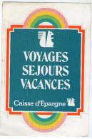 AUTOCOLLANT   CAISSE D EPARGNE     VOYAGES SEJOURS VACANCES - Autocollants