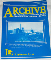 Archive Issue 13 The Quarterly Journal For British Industrial And Transport History - Transports