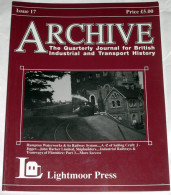Archive Issue 17 The Quarterly Journal For British Industrial And Transport History - Transports