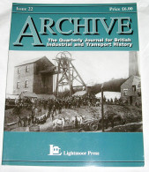 Archive Issue 22 The Quarterly Journal For British Industrial And Transport History - Transports