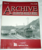 Archive Issue 24 The Quarterly Journal For British Industrial And Transport History - Transports