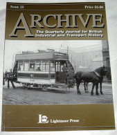 Archive Issue 25 The Quarterly Journal For British Industrial And Transport History - Transports